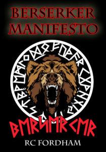 Berserker Manifesto